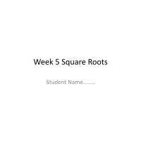 MATH 114N Week 5 Assignment; Square Roots: Summer 2017
