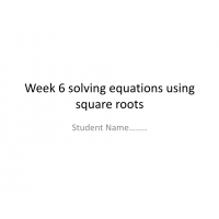 MATH 114N Week 6 Assignment; Solving Equations Using Square Roots: Summer 2017