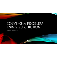 MATH 114N Week 4 Assignment; Solving Systems by Substitution: Fall 2017