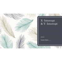 MATH 114N Week 7 Assignment; X - Intercept & Y - Intercept: Fall 2017