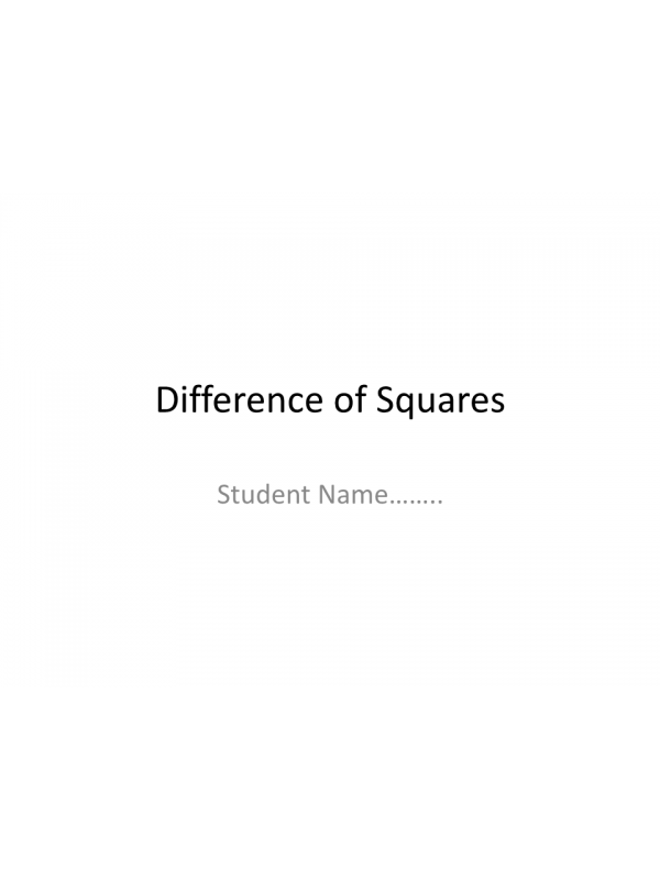 MATH 114N Week 2 Assignment; Difference of Squares: Summer 2017
