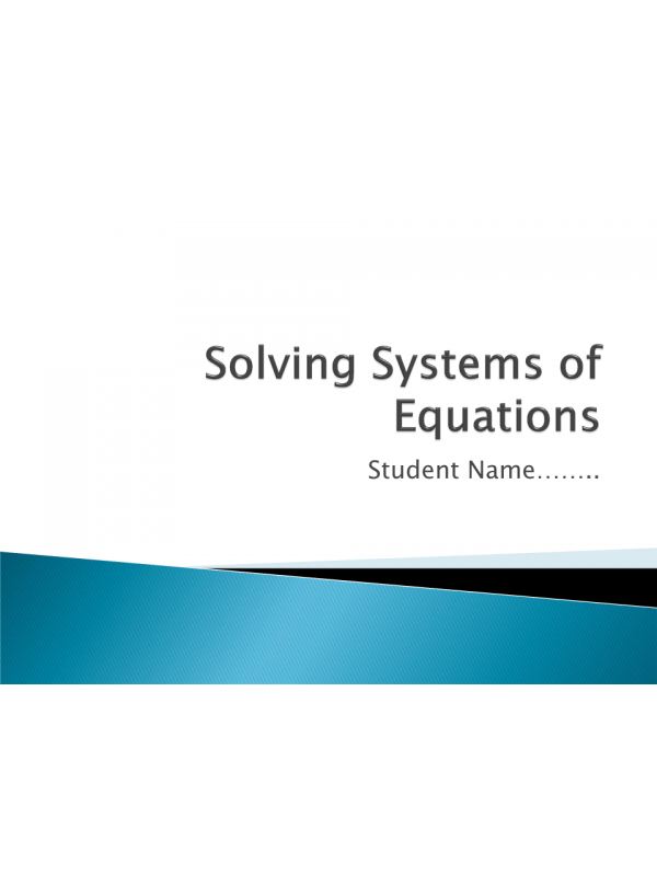 MATH 114N Week 4 Assignment; Solving Systems: Summer 2017