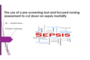 NRS 490 Topic 9 Evidence-Based Practice Proposal Project 1; Presentation - SEPSIS: Spring 2020