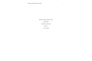 HLT 305 Topic 7 Assignment; Physician Aid-in-Dying Case Study (BS HCA Portfolio Assignment): Spring 2020