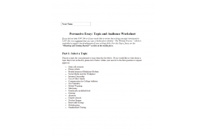 PHI 105 Topic 1 Assignment; Persuasive Essay; Topic and Audience Worksheet: Spring 2020