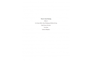 PHI 105 Topic 1 Assignment; What Is Critical Thinking; Essay Question: Spring 2020