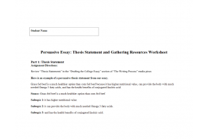 PHI 105 Topic 3 Assignment; Persuasive Essay; Thesis Statement and Gathering Resources Worksheet: Spring 2020