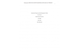 HLT 308V Topic 2 Assignment; Educational Program on Risk Management - Part One; Outline of Topic  (Version 2): Spring 2020