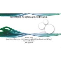 HLT 308V Topic 5 Assignment; Educational Program on Risk Management Part Two