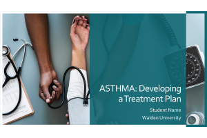 NURS 6521 Week 3 Assignment; Asthma and Stepwise Management (Jan 2021)