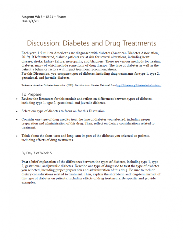 NURS 6521 Week 5 Discussion; Diabetes and Drug Treatments (No Responses): Spring 2021