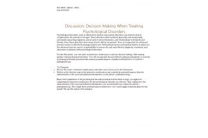 NURS 6521 Week 8 Discussion; Decision Making When Treating Psychological Disorders (Initial Post, Response): Spring 2021