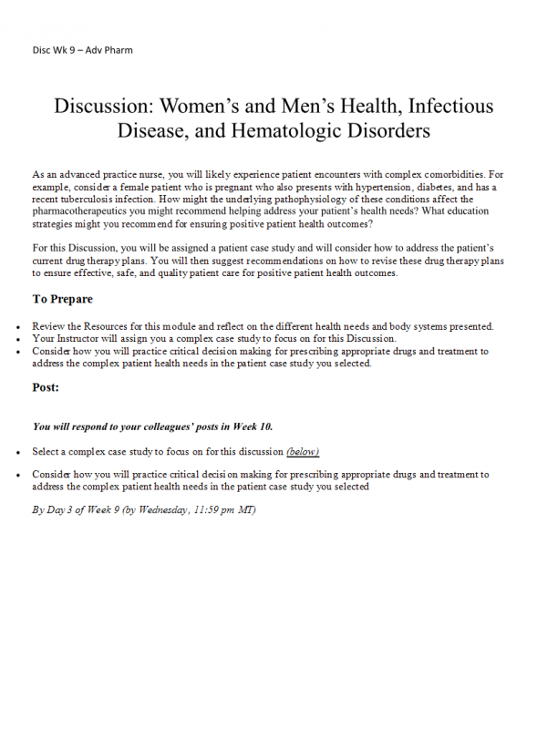 NURS 6521 Week 10 Discussion; Womens and Mens Health, Infectious Disease, and Hematologic Disorders (Initial Post, Responses): Spring 2021