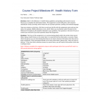 NR 305 Week 4 Course Project Milestone # 1 - Health History Form: Spring 2017