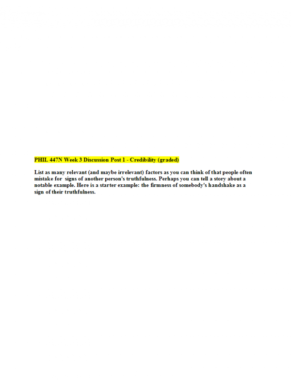 PHIL 447N Week 3 Discussion Question 1 - Credibility (graded)